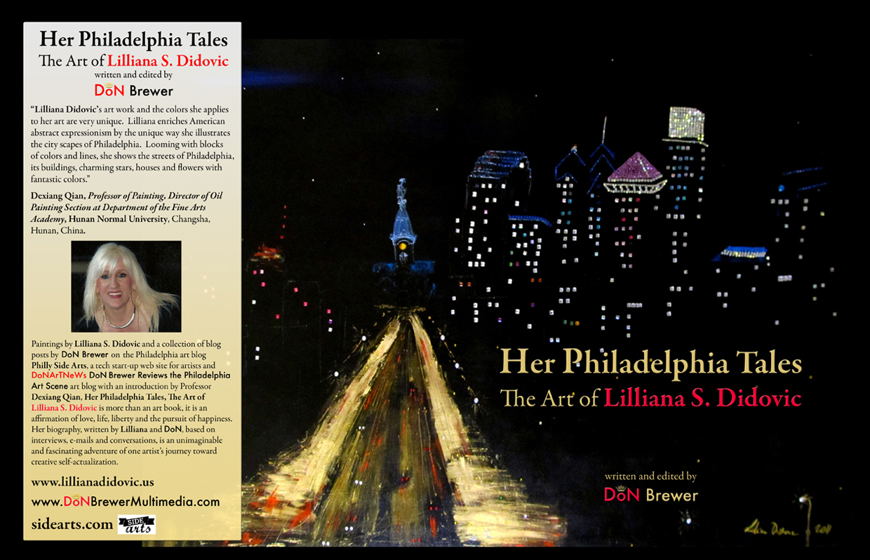 Her Philadelphia Tales, The Art of Lilliana S. Didovic by DoN Brewer